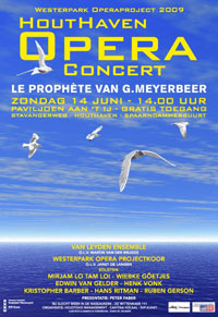 Affiche van de uitvoering van Le Prophète aanstaande zondag in de Houthaven in Amsterdam.