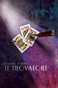 Affiche van de productie van Il Trovatore.