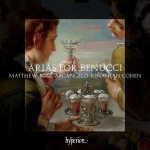 Arias for Benucci - Matthew Rose