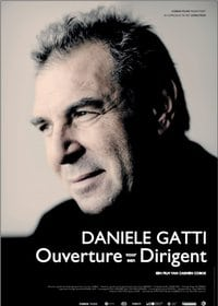Daniele Gatti - Ouverture voor een Dirigent