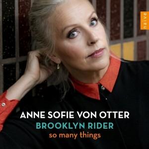 Het programma van Von Otters optreden in Utrecht gaat uit van haar nieuwe cd So Many Things.