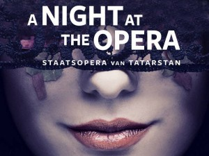 Tatarstan - A Night at the Opera